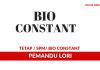 Bio Constant ~ Pemandu Lori