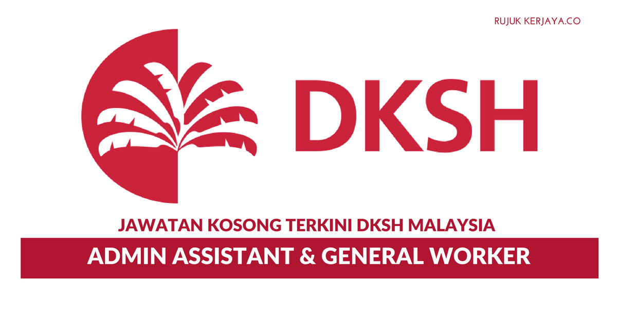 DKSH Malaysia ~ Admin Assistant & General Worker