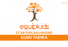 Equipkids Network ~ Guru Tadika