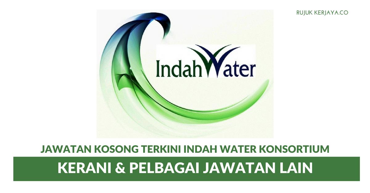 Jawatan Kosong Terkini Indah Water Konsortium Pelbagai Kekosongan Kerja Kosong Kerajaan Swasta