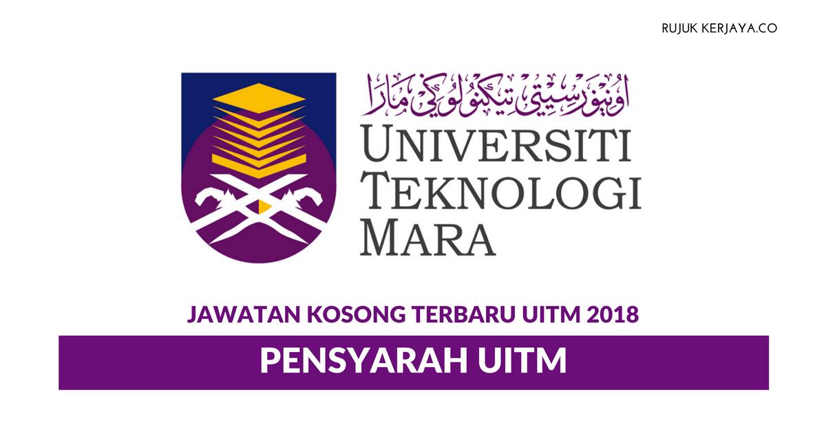 Jawatan Kosong Terkini Pensyarah Universiti Teknologi Mara Kerja Kosong Kerajaan Swasta