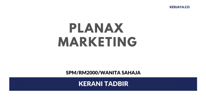 Planax Marketing ~ Kerani Tadbir