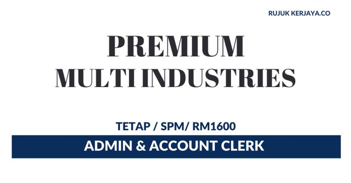 Premium Multi Industries ~ Admin & Account Clerk