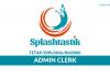 Splashtastik ~ Admin Clerk
