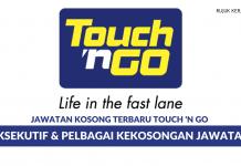 Touch 'n Go ~ Eksekutif & Pelbagai Kekosongan Jawatan