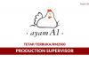 Ayam A1 Food Corporation ~ Production Supervisor