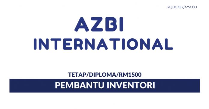 Jawatan Kosong Terkini Azbi International ~ Pembantu Inventori ... ec8f59cb5a