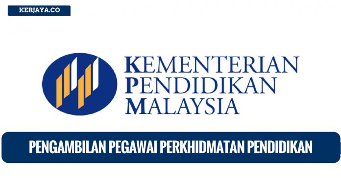 Kementerian Pendidikan Malaysia ~ Pengambilan Pegawai Perkhidmatan Pendidikan
