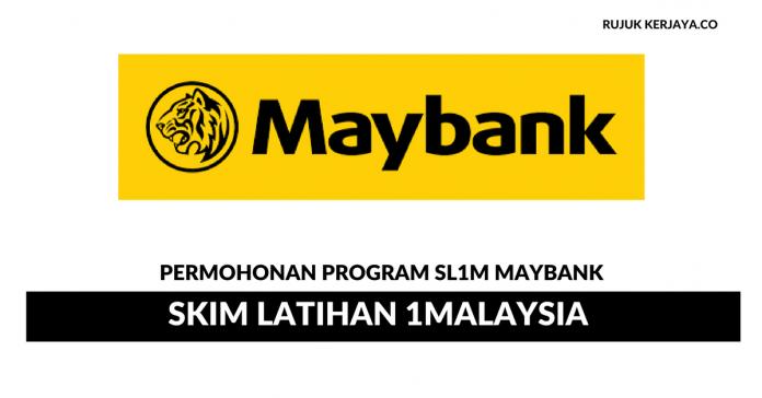 Permohonan Program Skim Latihan 1Malaysia Maybank Dibuka