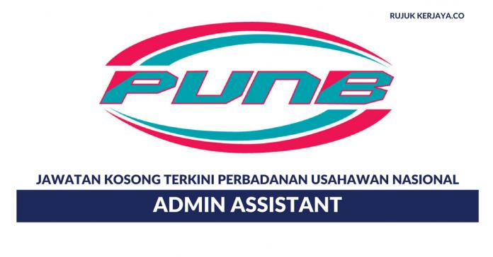Perbadanan Usahawan Nasional ~ Admin Assistant