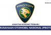 Perusahaan Otomobil Nasional (PROTON) ~ Pelbagai Kekosongan Jawatan