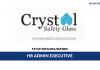 Crystal Safety Glass ~ HR Admin Executive
