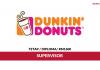 Dunkin' Donuts ~ Supervisor