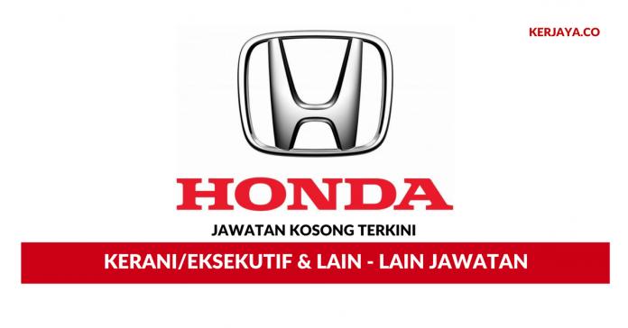 Honda Malaysia ~ Kerani / Eksekutif & Lain - Lain Jawatan