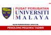 Iklan Permohonan Jawatan Penolong Pegawai Tadbir Pusat Perubatan Universiti Malaya (PPUM)