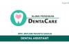 Klinik Pergigian Dentacare ~ Dental Assistant