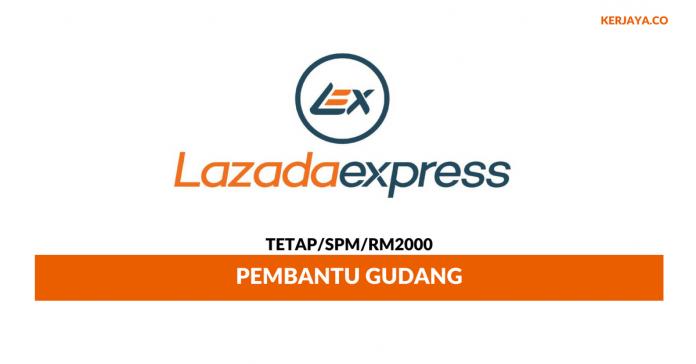 Lazada Express Malaysia ~ Pembantu Gudang