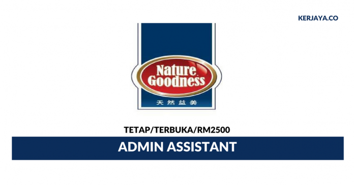 Nature Goodness Food Industry ~ Admin Assistant