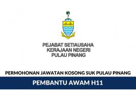 Permohonan Jawatan Kosong Pembantu Awam Gred H11 Pejabat Setiausaha Kerajaan Negeri Pulau Pinang