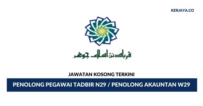 Permohonan Jawatan Kosong Penolong Pegawai Tadbir Perbadanan Islam Johor di Buka