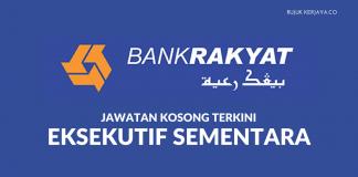 Permohonan Eksekutif Sementara Bank Rakyat Kekosongan Ibu Pejabat, KL & Selangor