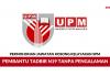Permohonan Jawatan Kosong Pembantu Tadbir N19 UPM ~ Kelayakan SPM Tanpa Pengalaman Layak Mohon