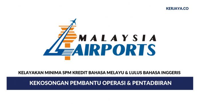Permohonan Jawatan Kosong Pembantu Operasi & Pentadbiran Malaysia Airports di Buka