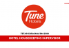 Tune Hotels ~ Hotel Housekeeping Supervisor
