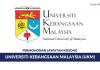 Permohonan Jawatan Kosong Universiti Kebangsaan Malaysia (UKM)