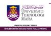 Permohonan Jawatan Kosong Universiti Teknologi MARA Pulau Pinang di Buka