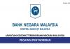 Permohonan Pegawai Pentadbiran Bank Negara Malaysia di Buka