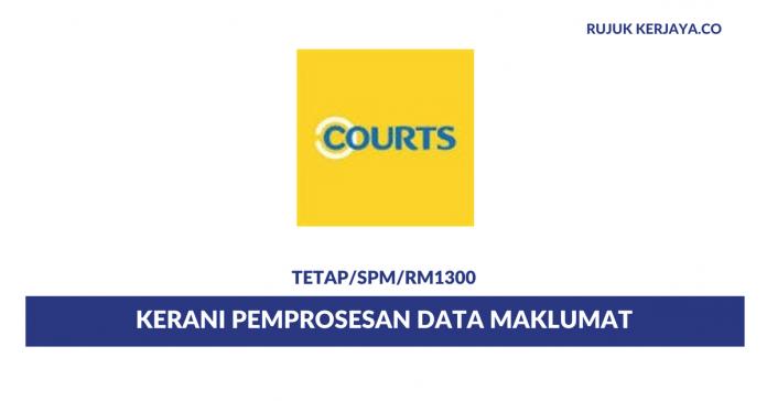 Courts ~ Kerani Pemprosesan Data Maklumat