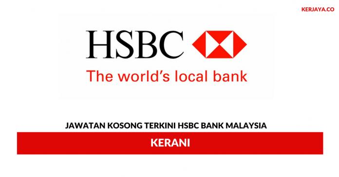 Permohonan Jawatan Kosong Kerani HSBC Bank Malaysia