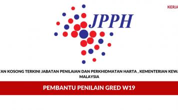 Jawatan Kosong Pembantu Penilaian W19 di Jabatan Penilaian dan Perkhidmatan Harta , Kementerian Kewangan Malaysia