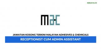 Permohonan Jawatan Kosong Malayan Adhesives & Chemicals