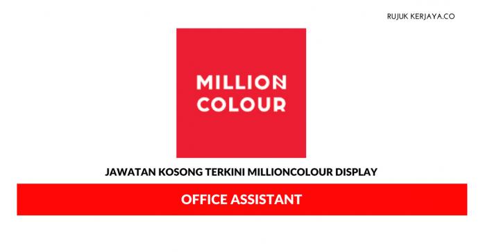 Jawatan Kosong Terkini Millioncolour Display