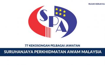 Permohonan Jawatan Suruhanjaya Perkhidmatan Awam Malaysia (SPA) ~77 Kekosongan Jawatan