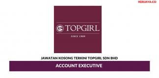 Permohonan Jawatan Kosong TOPGIRL Sdn Bhd