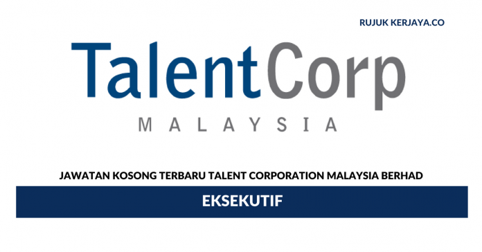 Talent Corporation Malaysia ~ Eksekutif