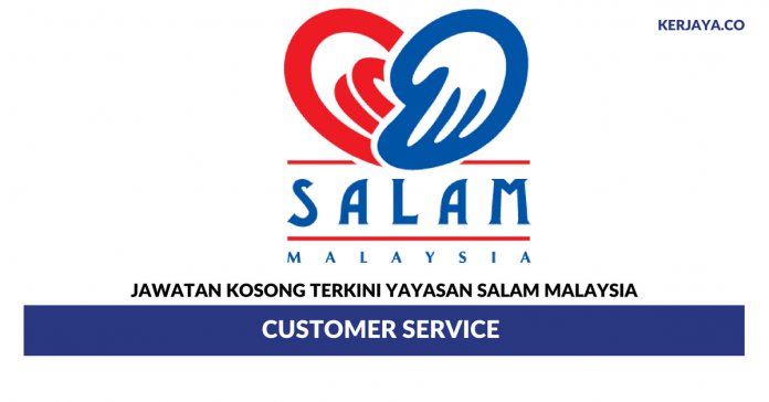 Yayasan Salam Malaysia ~ Customer Service