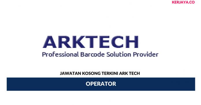 Permohonan Jawatan Kosong Ark Tech