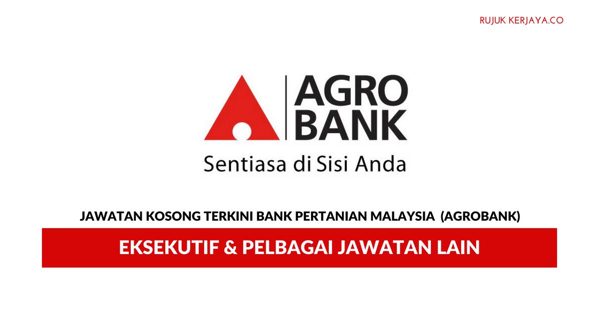 Bank Pertanian Malaysia Berhad Agrobank Kerja Kosong Kerajaan