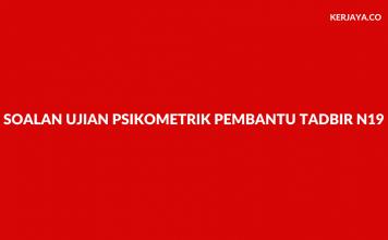 Contoh Soalan Ujian Psikometrik Pembantu Tadbir N19