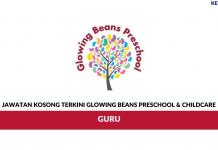 Permohonan Jawatan Kosong Glowing Beans Preschool & Childcare