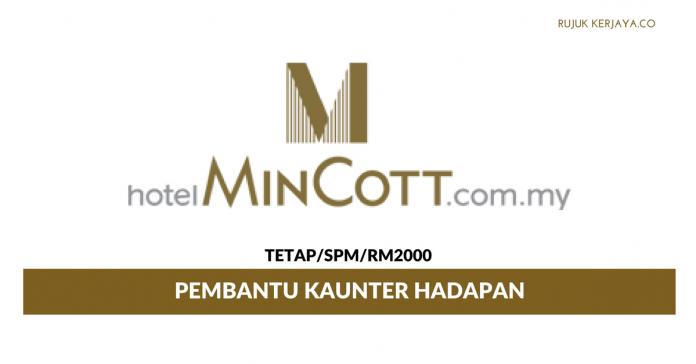 Pembantu Kaunter Hotel Grand Mincott ~ Minima SPM / Gaji RM2000