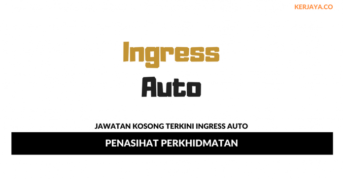 Permohonan Jawatan Kosong Ingress Auto