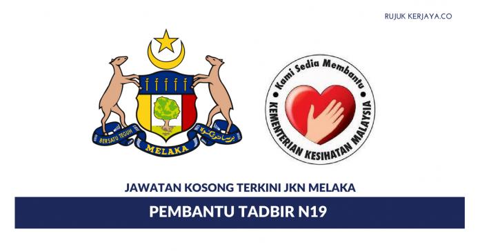 Permohonan Jawatan Kosong Pembantu Tadbir Jabatan Kesihatan Negeri Melaka