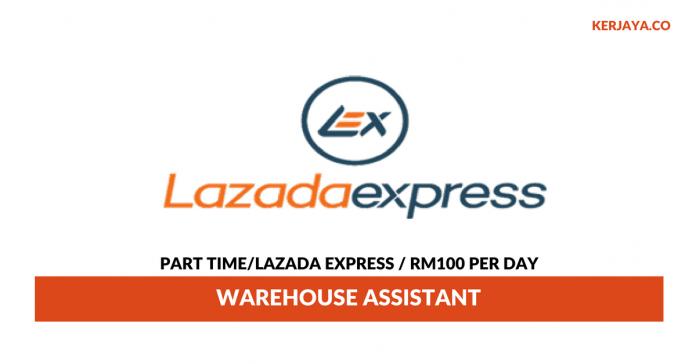 Part time Lazada Express Malaysia ~ Gaji RM100 Per Day