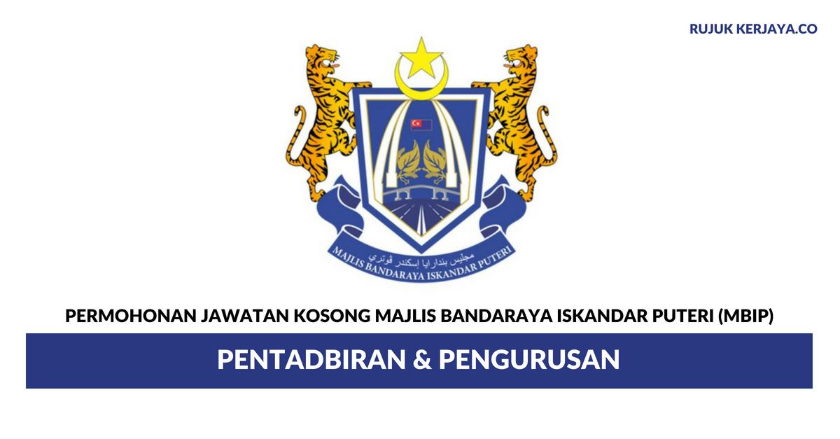 Majlis Bandaraya Iskandar Puteri (MBIP) ~ Pentadbiran & Pengurusan
