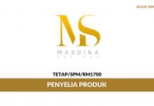 Penyelia Produk Mardina Saffiya Enterprise ~ Minima SPM / Gaji RM1700